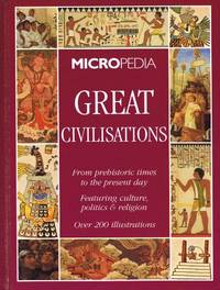 Great Civilizations : (Micropedia)