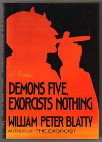 Demons Five, Exorcists Nothing  - 1st Edition/1st Printing