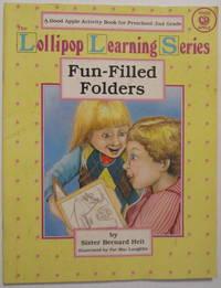 Fun-Filled Folders; The Lollipop Learning Series