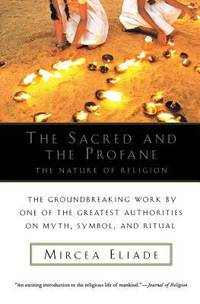 image of The Sacred and the Profane : The Nature of Religion