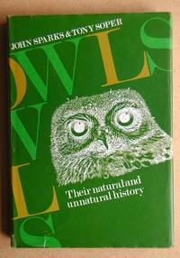 Owls: Their Natural and Unnatural History.
