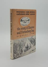 TIMBER AND TIDES The Story of Knysna and Plettenberg Bay