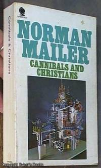 Cannibals and Christians by Mailer, Norman - 1969