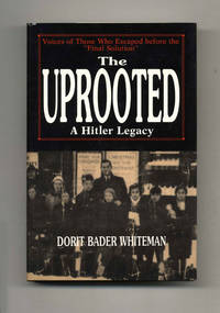 """The Uprooted a Hitler Legacy: Voices of Those Who Escaped before the  """"Final Solution"""""""