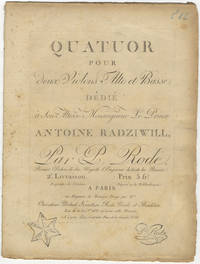Quatuor [in F major] pour deux Violons Alto et Basse dédié à Son Altesse Monseigneur Le Prince Antoine Radziwill... 2e Livraison. Prix 5 frs. [Parts]