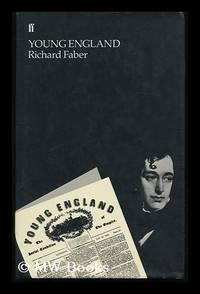 Young England / Richard Faber