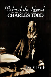 Behind the Legend: The Many Worlds of Charles Todd