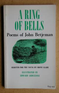 A Ring Of Bells. Poems of John Betjeman. Selected for the Young By Irene Slade.