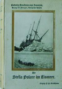 image of Die Stella Polare Im Eismeer Erste Italienische Nordpolexpedition