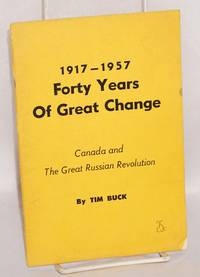 1917-1957, Forty Years of Great Change: Canada and the great Russian Revolution