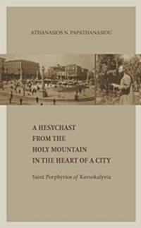 image of A Hesychast from the Holy Mountain in the Heart of a City