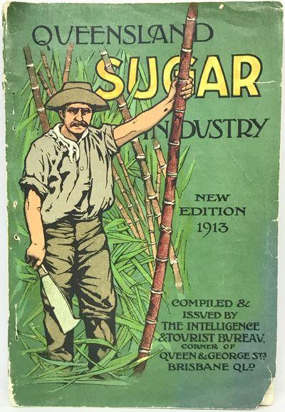 Brisbane: The Government Intelligence & Tourist Bureau, 1913. Wraps. Color illustrated wraps. Good. ...