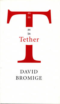 As in T As in Tether