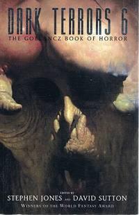 Dark Terrors 6:The Gollancz Book Of Horror