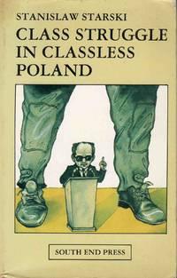 Class Struggle in Classless Poland