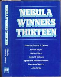 Nebula Winners Thirteen - Jeffty Is Five, Aztecs, Stardance, Air Raid, Particle Theory, The Screwfly Solution