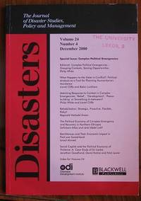 Disasters: The Journal of Disaster studies, Policy and Management Volume  24 Number 4 December 2000 Special issue: Complex Political Emergencies
