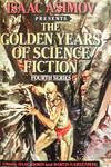 image of Isaac Asimov Presents the Golden Years of Science Fiction: Fourth Series