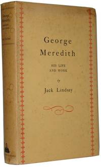 George Meredith. His Life and Work
