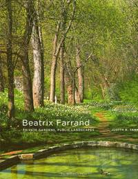 Beatrix Farrand: Private Gardens, Public Landscapes by  Judith B Tankard - Signed First Edition - 2009 - from Americana Books ABAA (SKU: 9759)