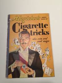 Magician's Handy Book of Cigarette Tricks Also Coin and Card Magic