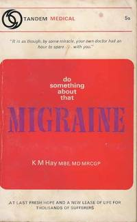 Do something about that Migraine
