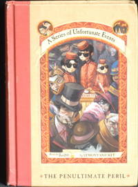 A Series Of Unfortunate Events. The Penultimate Peril