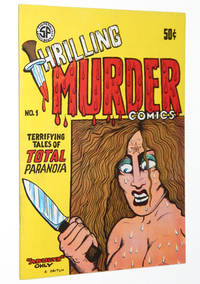 Thrilling Murder Comics No. 1: Terrifying Tales of Total Paranoia