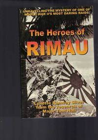 The Heroes of Rimau: Unravelling the mystery of one of World War II's most daring raids