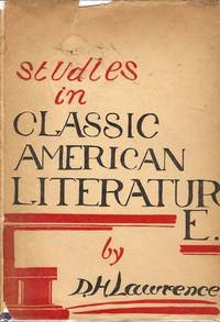 Studies in Classic American Literature by  D. H Lawrence - First Edition - 1923 - from Artisan Books & Bindery ABAA/ILAB and Biblio.com