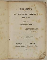 DELLA SOVRANITA E DEL GOVERNO TEMPORALE DEI PAPI LIBRI TRE by LEOPOLDO GALEOTTI - 1847 - from Sephora di Elena Serru and Biblio.com