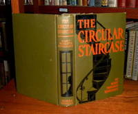 The Circular Staircase by Rinehart, Mary Roberts - 1908 - from Old Scrolls Book Shop and Biblio.com