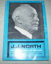 J.J. North: The Story of a Great New Zealander