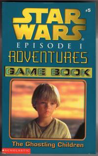image of THE GHOSTLING CHILDREN (STAR WARS, EPISODE 1, #5 ADVENTURES GAME BOOK )
