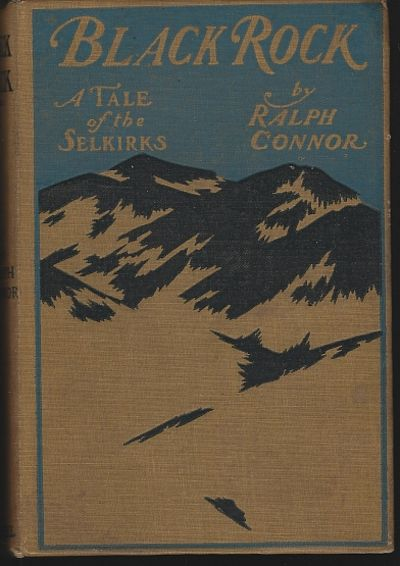BLACK ROCK A Tale of the Selkirks, Connor, Ralph