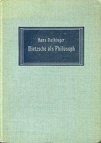 Nietzsche als Philosoph.