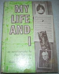 image of My Life and I: An Autobiography Memoirs of the Author of The Sugar Creek Gang Books