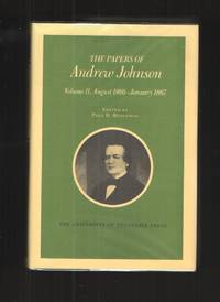 image of Papers Andrew Johnson Vol 11 August 1866 January 1867