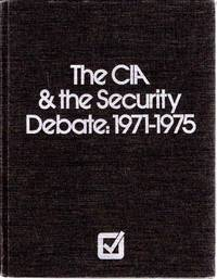 image of The CIA & the Security Debate, 1971-1975