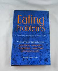 Eating Problems: A Feminist Psychoanalytic Treatment Model