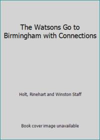 The Watsons Go to Birmingham with Connections
