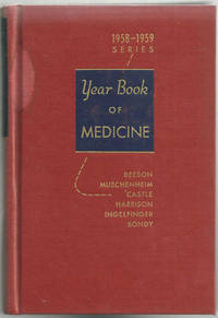 YEAR BOOK OF MEDICINE 1958-1958 SERIES, Beeson, Paul editor
