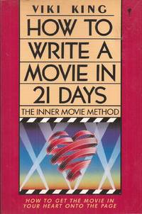 image of How to Write a Movie in 21 Days: The Inner Movie Method