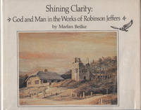 Shining Clarity: God and Man in the Works of Robinson Jeffers