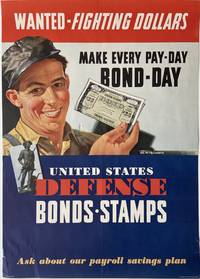 Wanted - Fighting Dollars; Make Every Pay-Day Bond-Day