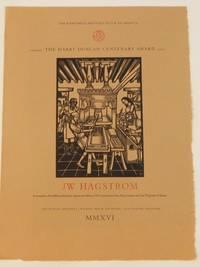 The Harry Duncan Centenary Award: JW Hagstrom
