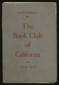 List of Publications The Book Club of California 1914-1926