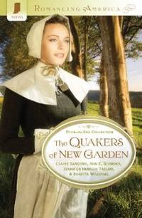 The Quakers of New Garden (Romancing America)