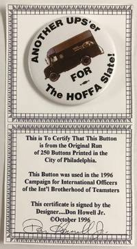 Another UPS\'er for the Hoffa slate! [pinback button]