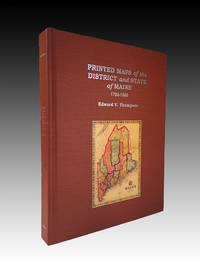 Printed Maps of the District and State of Maine 1793-1860
